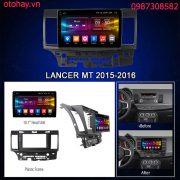 MÀN HÌNH ANDROID 4G XE MITSUBISHI LANCER 2015-2016